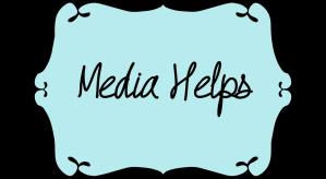 Media Helps